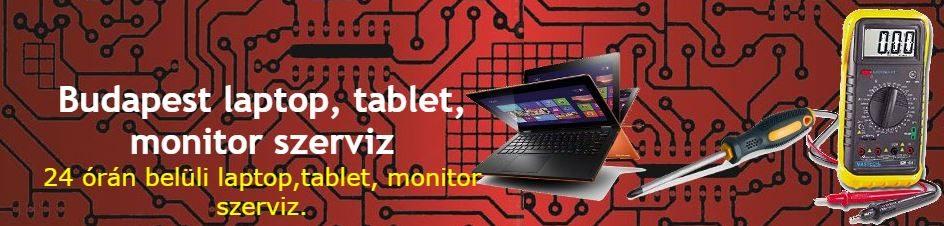 Budapesti laptop, tablet, monitor szerviz